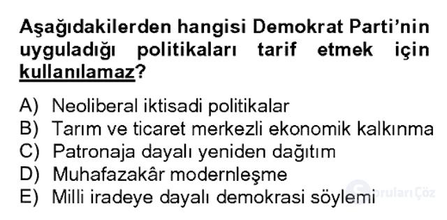Türk Siyasal Hayatı Bahar Dönemi Final Final 15. Soru