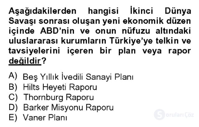 Türk Siyasal Hayatı Bahar Dönemi Final Final 18. Soru